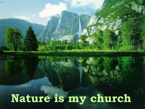 The first church in the world: Nature