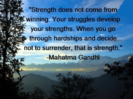 Strength comes from hardship